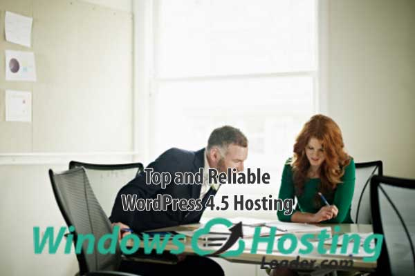 Top and Reliable WordPress 4.5 Hosting