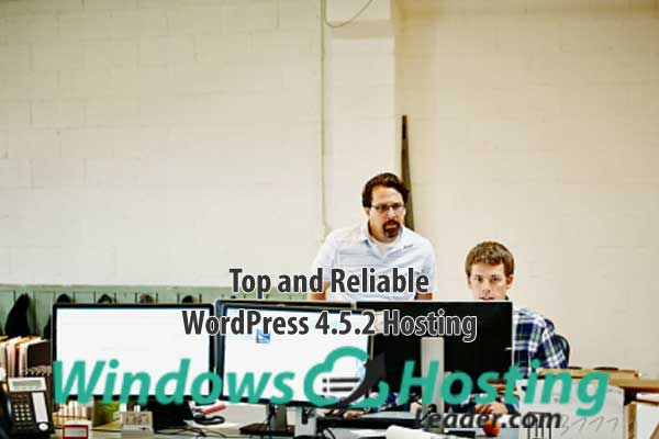 Top and Reliable WordPress 4.5.2 Hosting