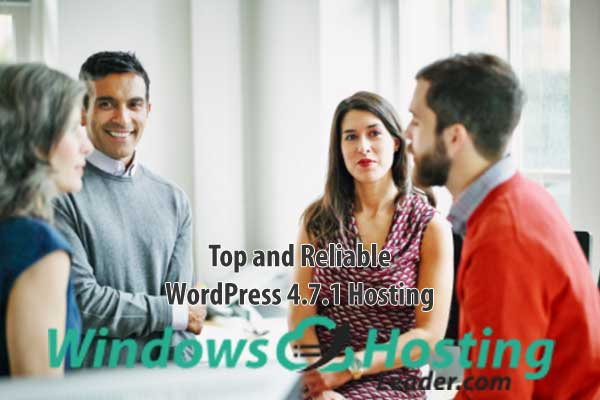 Top and Reliable WordPress 4.7.1 Hosting