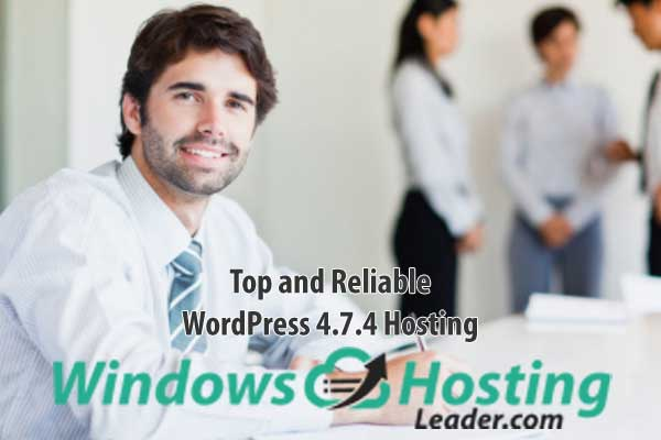 Top and Reliable WordPress 4.7.4 Hosting