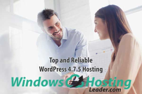 Top and Reliable WordPress 4.7.5 Hosting